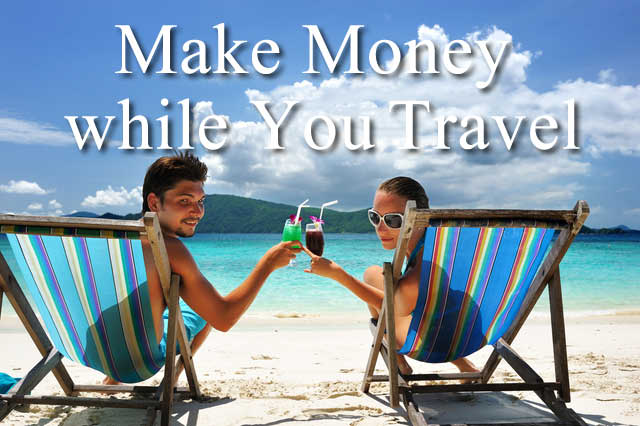 Make Money while You Travel