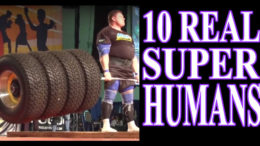 10 People Who have Super Human Abilities