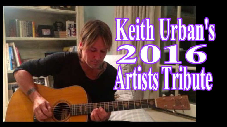 Keith Urban's 2016 Artists Tribute