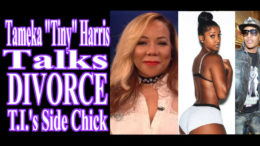 "Tameka ""Tiny"" Harris Talks Divorce T.I."