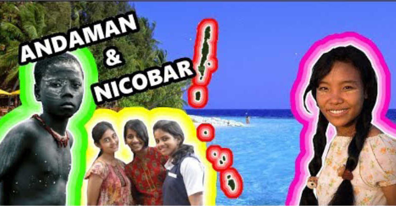 The People of India's Mysterious Andaman and Nicobar Islands
