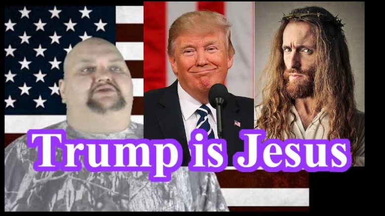 Trump is Jesus Christ
