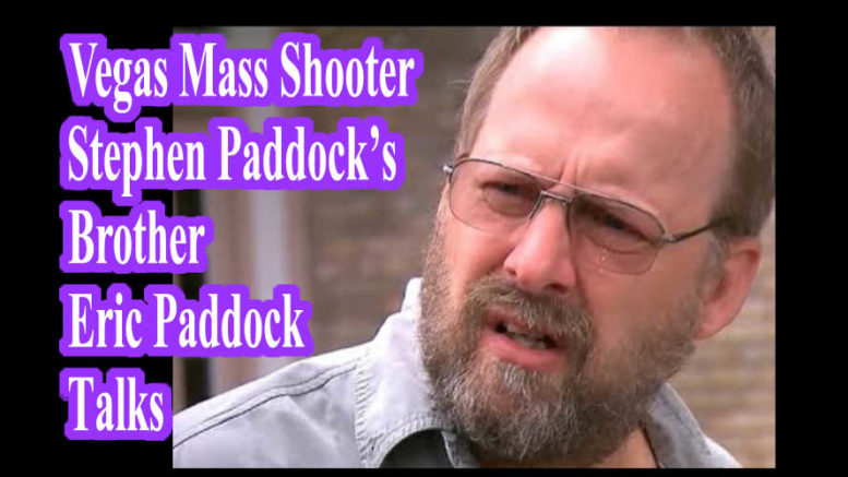 Las Vegas Mass Shooter Stephen Paddock's Brother Speaks